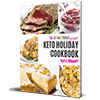 Keto Holiday Cookbook