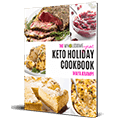 The Easy Keto Holiday Cookbook
