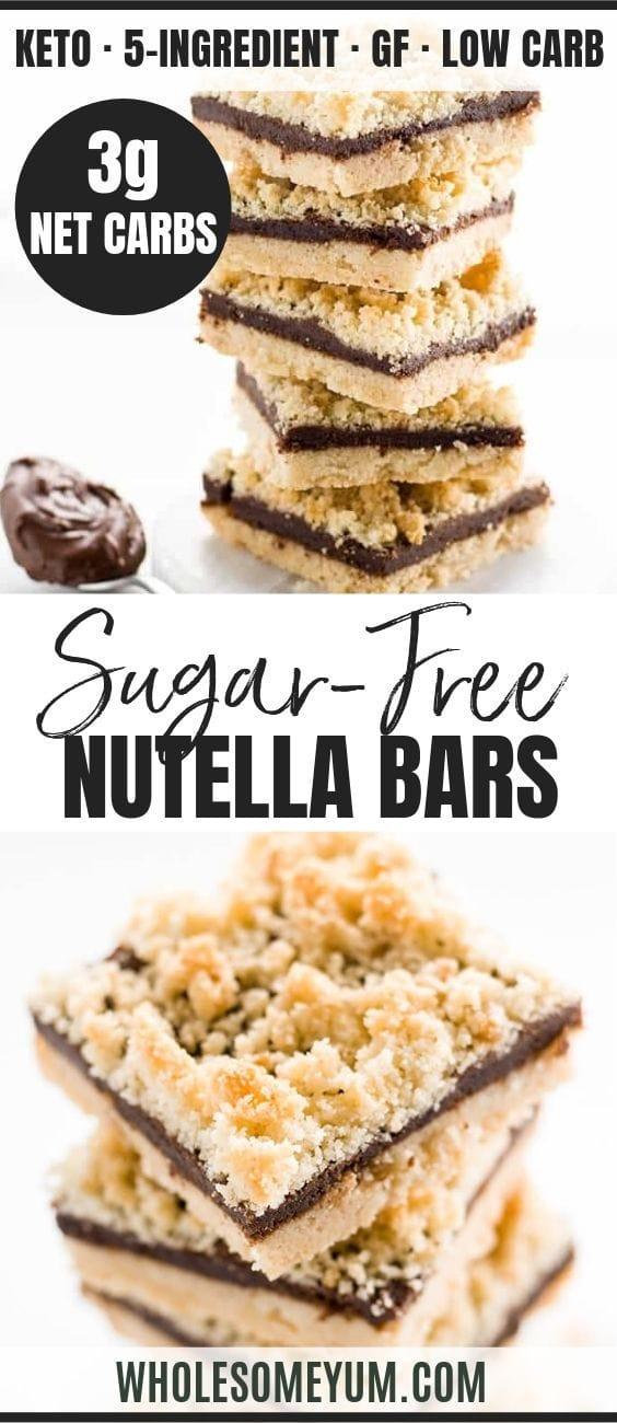 5-Ingredient Sugar-Free Nutella Bars - Pinterest image