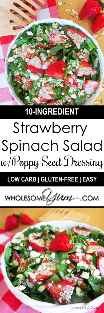 Strawberry Spinach Salad with Poppy Seed Dressing (Low Carb, Gluten-free) - This low carb, gluten-free salad is packed with sweet strawberries, fresh spinach, creamy goat cheese, crunchy almonds, and lightly sweet sugar-free poppy seed dressing.