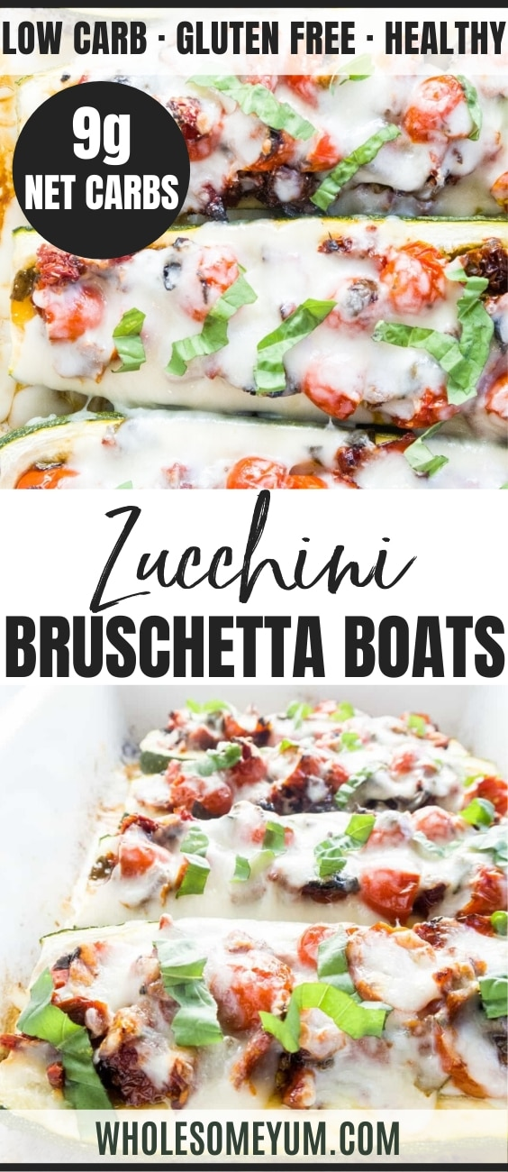 Zucchini Bruschetta Boats (Low Carb, Gluten-free) - These gluten-free, low carb zucchini boats are packed with a delicious fresh and sun-dried tomato bruschetta filling and topped with gooey mozzarella cheese.
