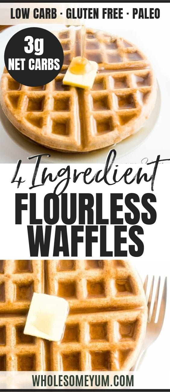 4-Ingredient Flourless Waffles - Pinterest image