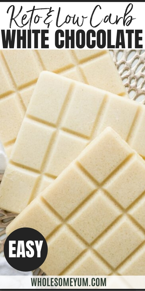 How To Make Sugar-Free White Chocolate (Low Carb, Gluten-Free) - Learn to make homemade white chocolate bars with just 3 easy steps and 5 ingredients! Can be sugar-free and low carb if desired.