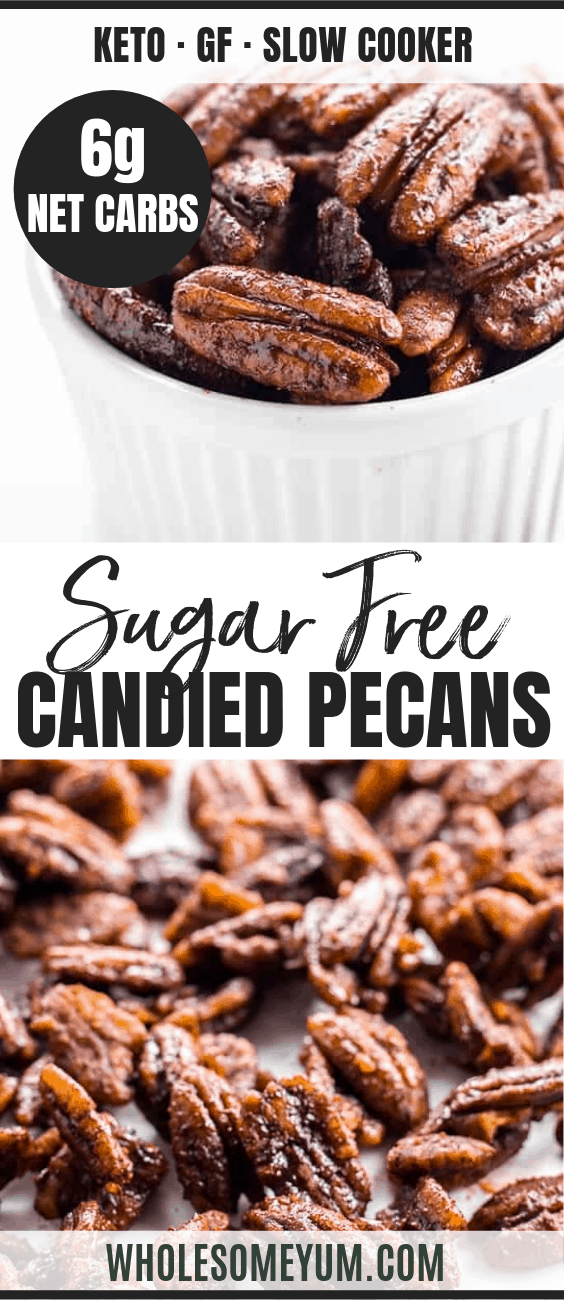 How to Make Sugar-Free Candied Pecans - Pinterest image