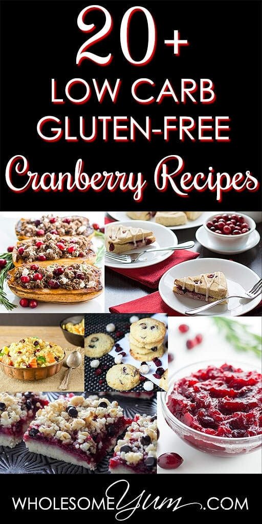 This collection of gluten-free, sugar-free & low carb cranberry recipes is full of delicious uses for cranberries. Try them all through the fall and winter!