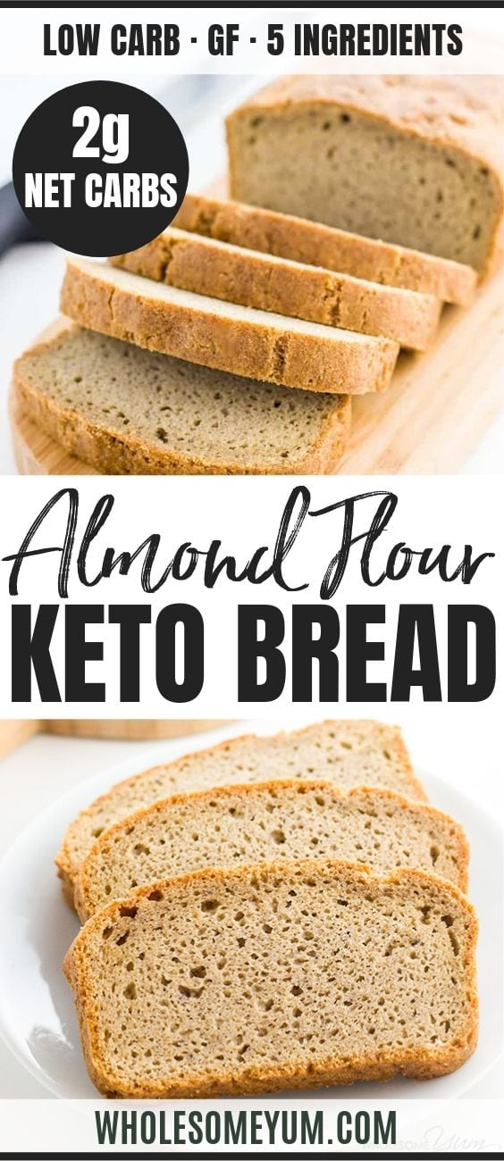 Easy Low Carb Bread Recipe with Almond Flour - Pinterest image
