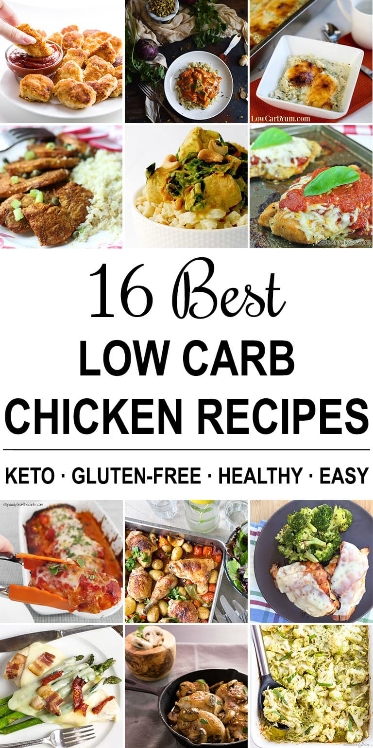 16 Best Low Carb Chicken Recipes (Easy, Keto, Gluten-free)
