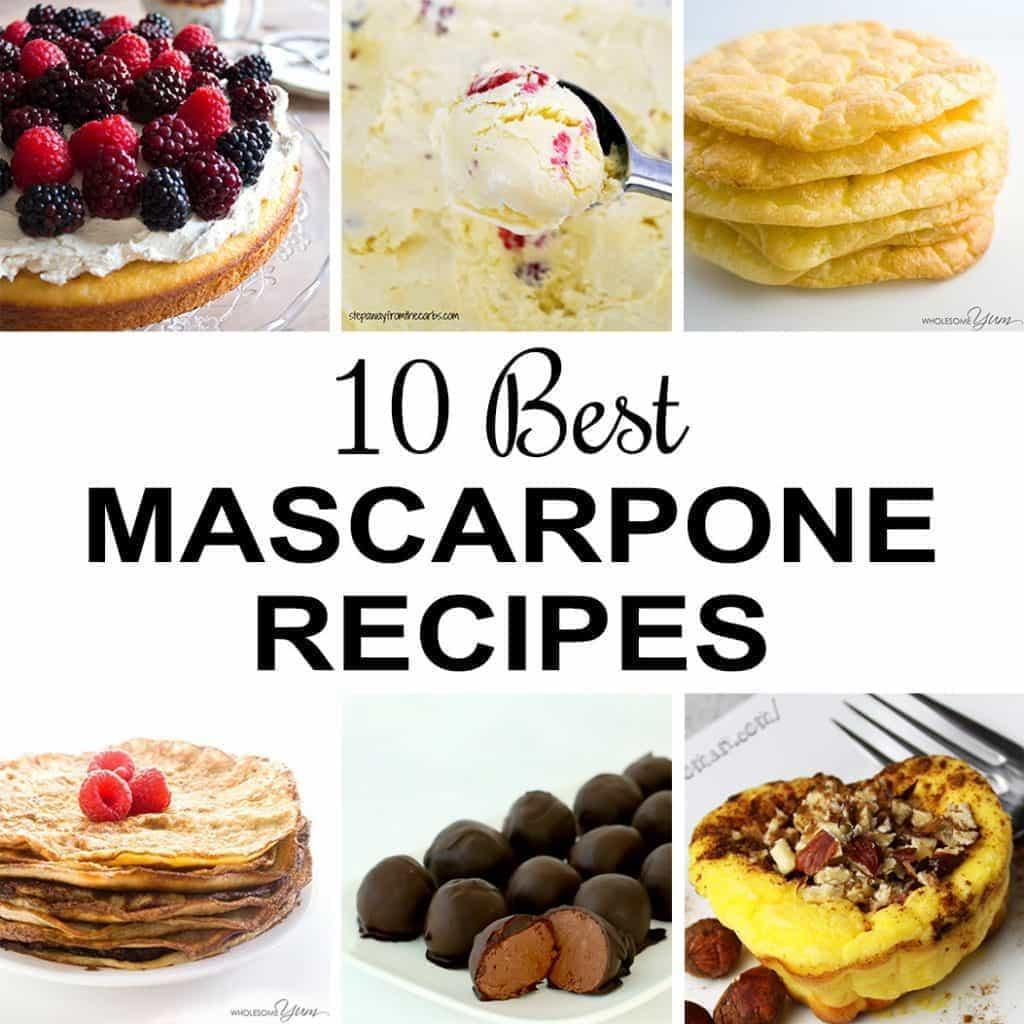 10 Best Mascarpone Recipes (Healthy & Sugar-free)