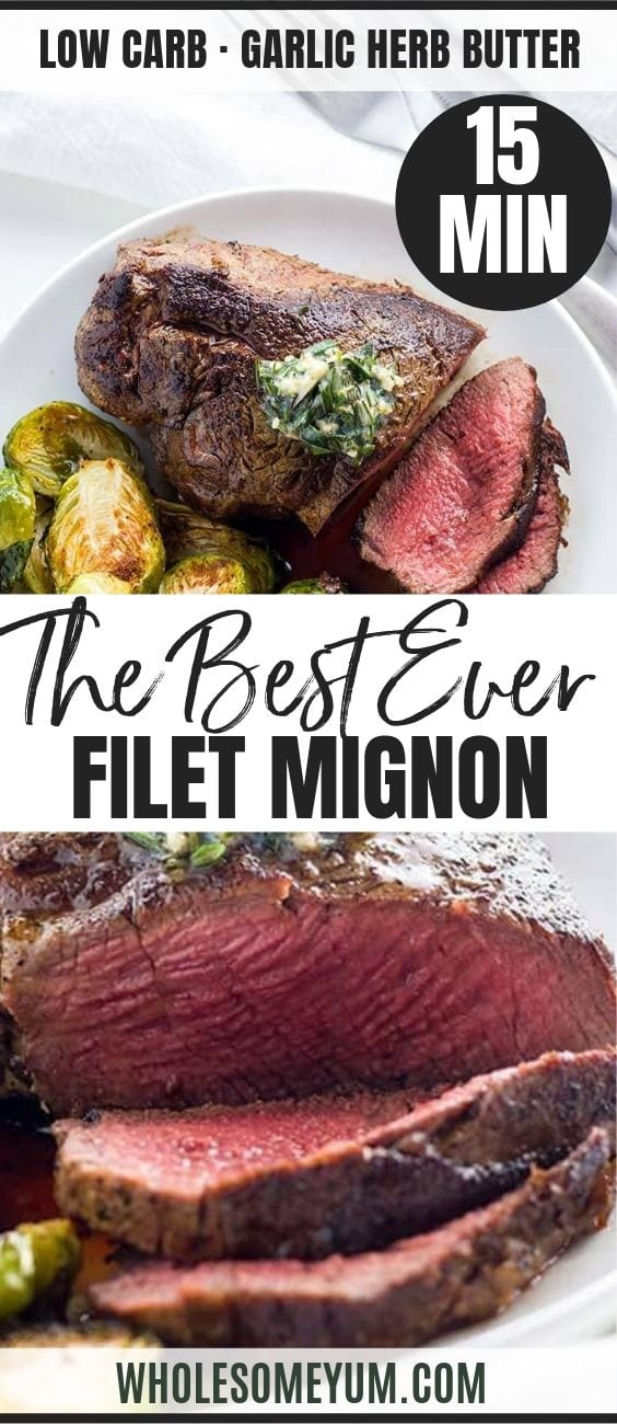 The Best Filet Mignon Recipe - Pinterest image