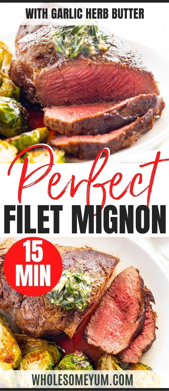 The best filet mignon recipe pin