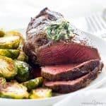 Filet Mignon Recipe with Garlic Herb Butter (Beef Tenderloin Recipe)