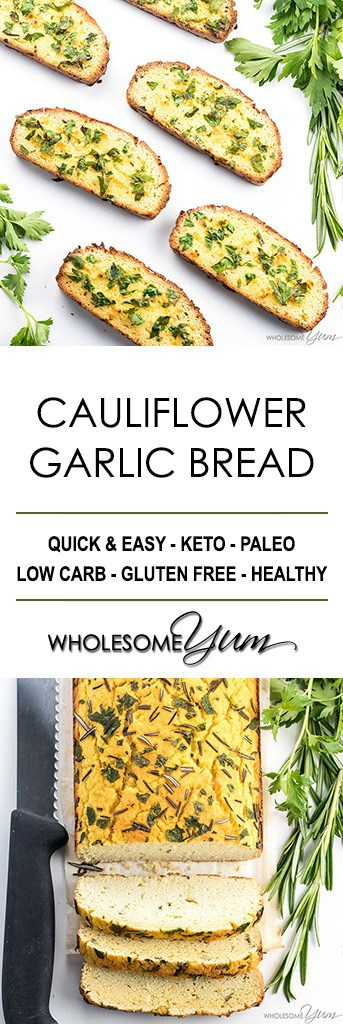 Cauliflower Bread Recipe with Garlic & Herbs - Low Carb Garlic Bread - This cauliflower bread loaf with garlic & herbs makes a keto, paleo, low carb garlic bread that's healthy & delicious! Great for low carb sandwiches, too.