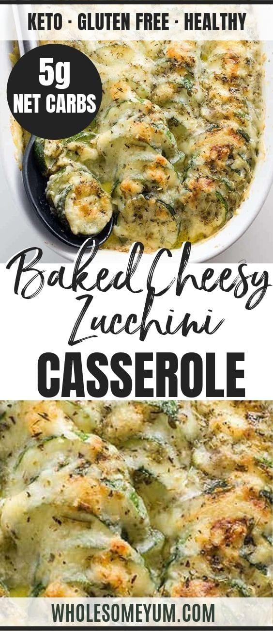 Baked Easy Cheesy Zucchini Gratin - Pinterest image