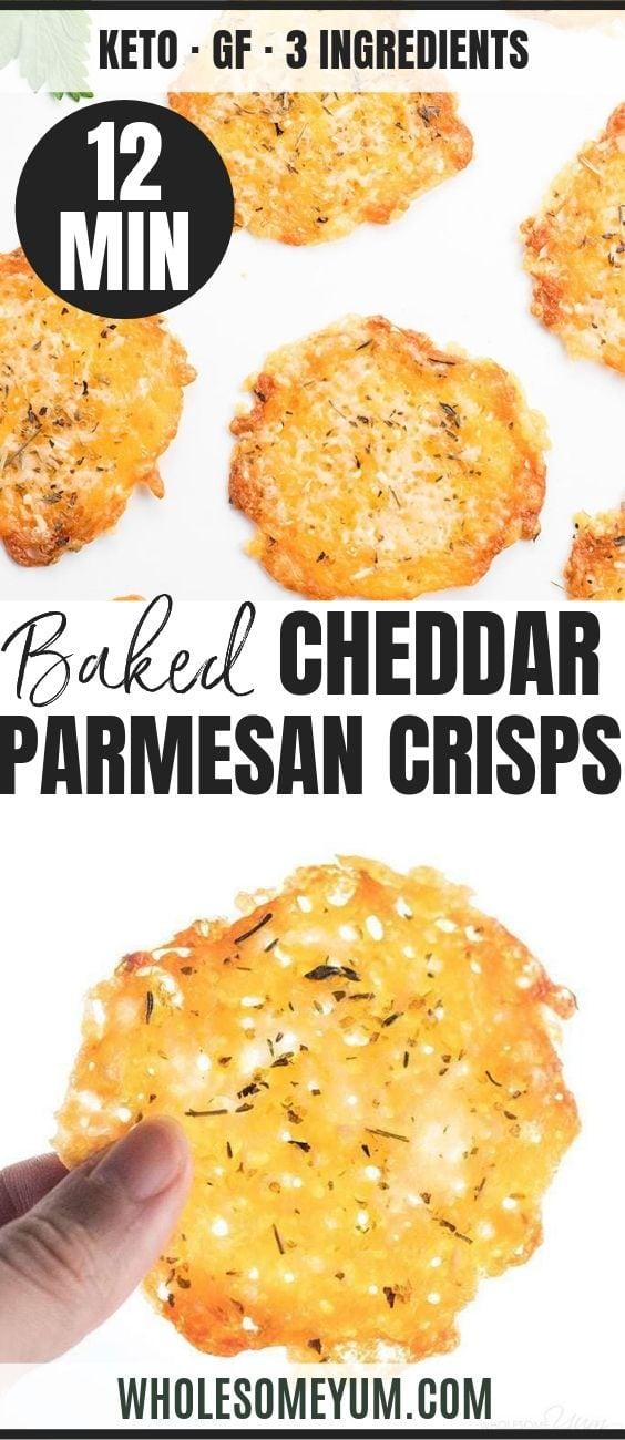 Baked Cheddar Parmesan Crisps - Pinterest image