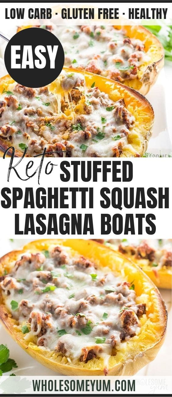 Low Carb Stuffed Spaghetti Squash Lasagna Boats - Pinterest image