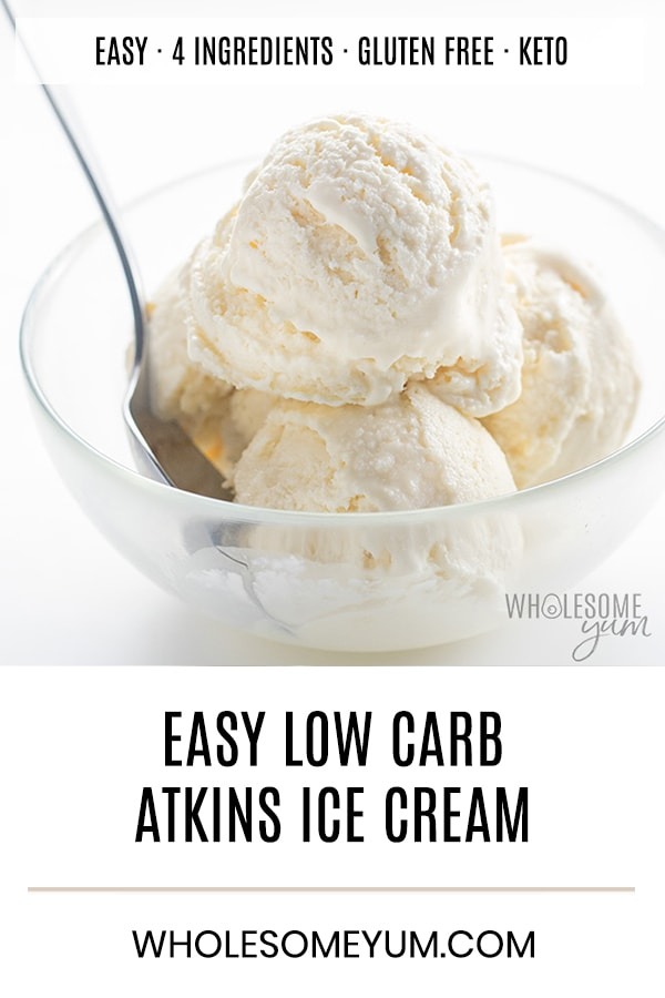 Atkins Ice Cream Recipe Without Ice Cream Maker - You only need 4 ingredients and 20 minutes prep to make this easy Atkins ice cream recipe without an ice cream maker! Enjoy high fat, protein rich ice cream without sugar.
