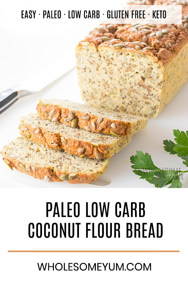 Keto Low Carb Coconut Flour Bread Recipe | Wholesome Yum