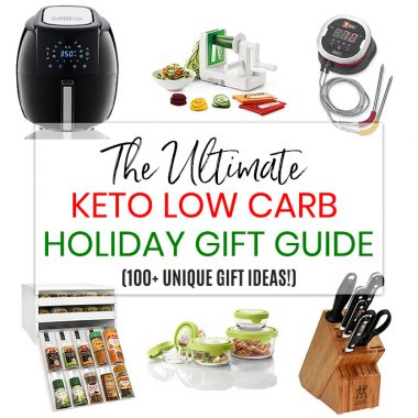Holiday Gift Guide 2018 with 100+ Keto Low Carb Gift Ideas