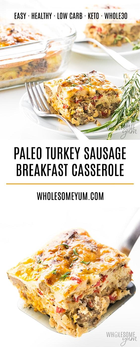 Turkey Sausage Paleo Breakfast Casserole Recipe - An easy paleo breakfast casserole recipe using common ingredients & 10-minute prep! Make turkey sausage breakfast casserole for holidays, weekends, or any day.