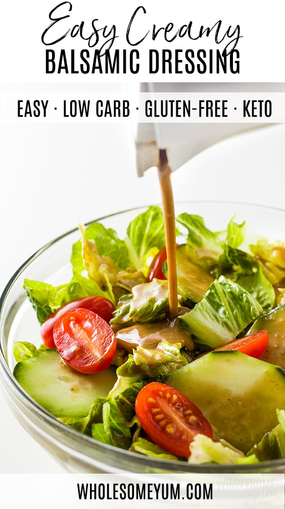 Creamy Balsamic Dressing Recipe - Pinterest image, pouring the dressing
