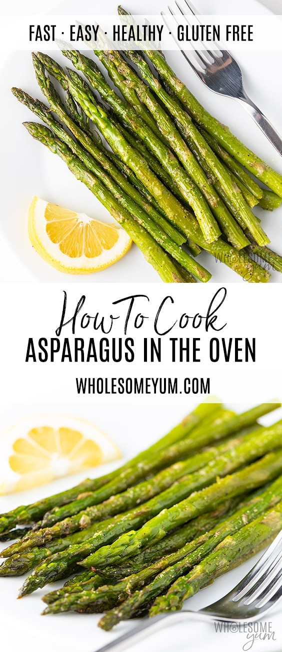 How To Cook Asparagus in the Oven - Fast & Easy - Pinterest pin