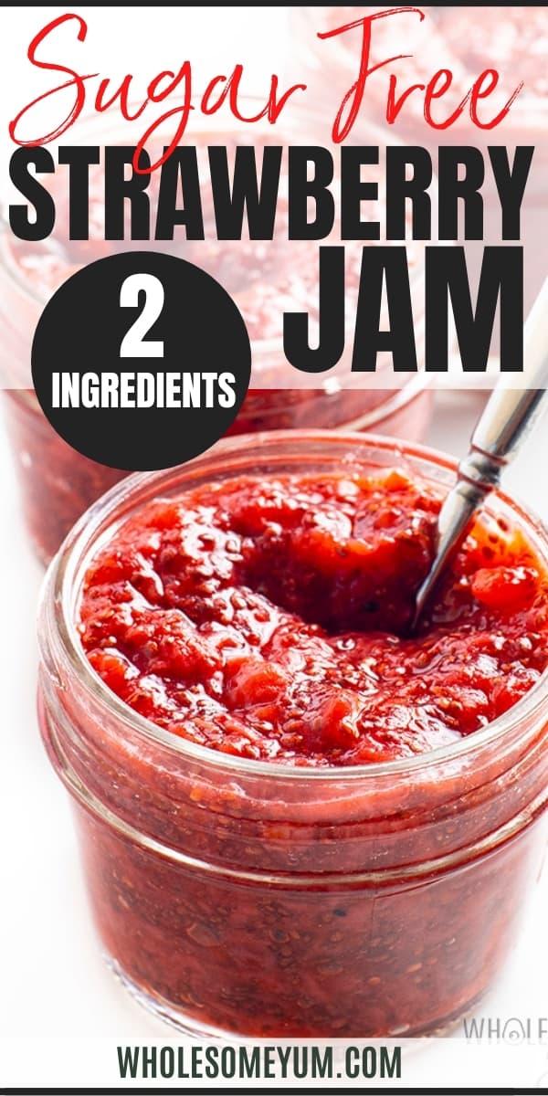 Sugar free chia seed jam recipe pin