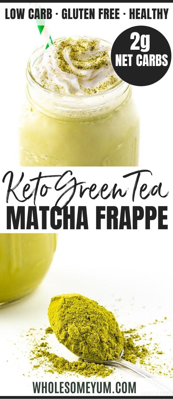 Keto Matcha Green Tea Frappe Recipe - Pinterest Image