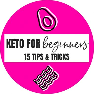 Keto For Beginners: Tips and Tricks