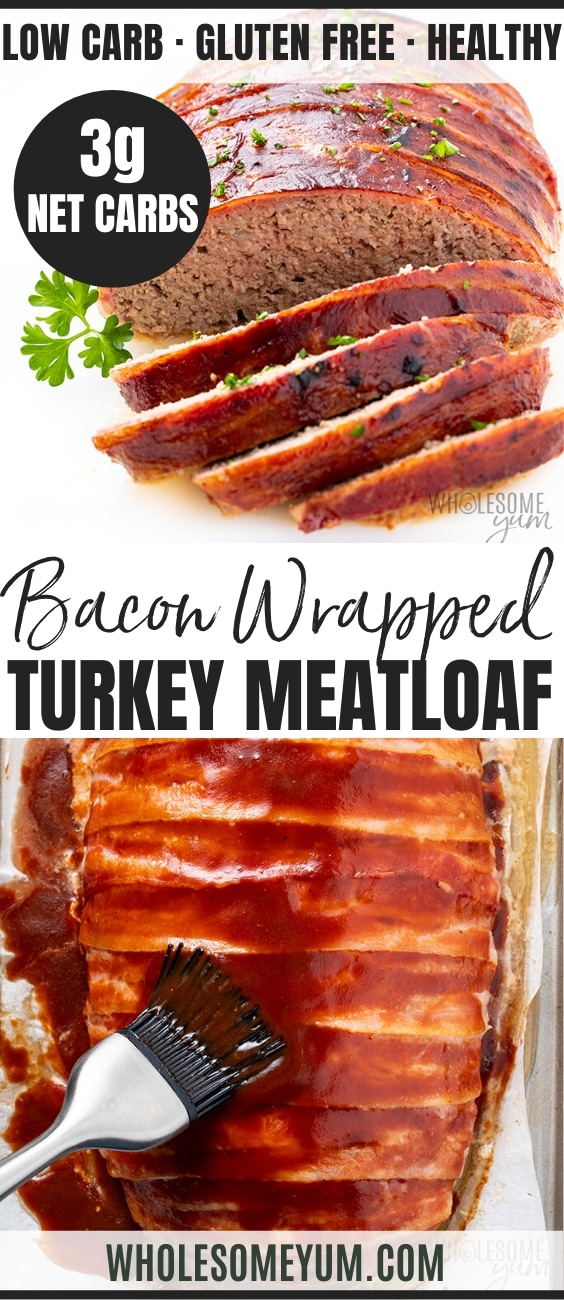 bacon wrapped ground turkey meatloaf - pinterest