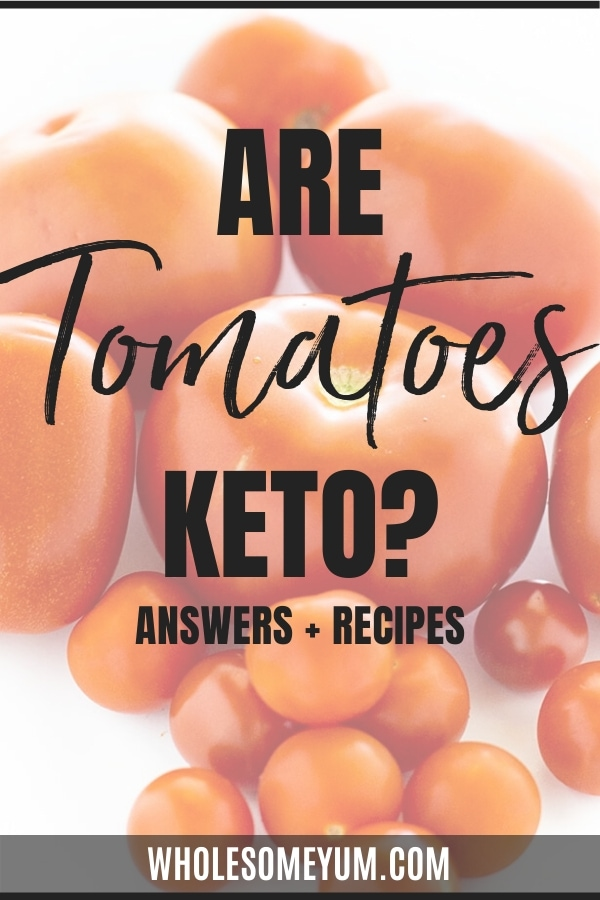 Are tomatoes here? Get answers here, including carbs in tomatoes and keto tomato recipes.