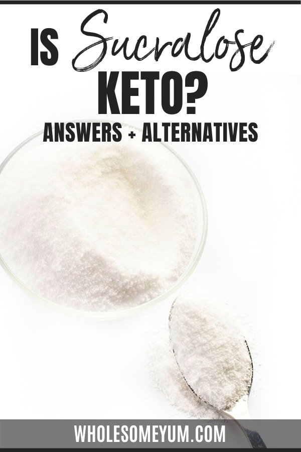 Is sucralose keto? Get the full guide here! We'll talk about sucralose vs sugar, carbs in sucralose, and answer an important question: Is sucralose bad?