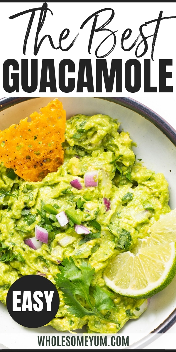 The Best Homemade Guacamole Recipe (Chipotle Copycat) - Pinterest Image
