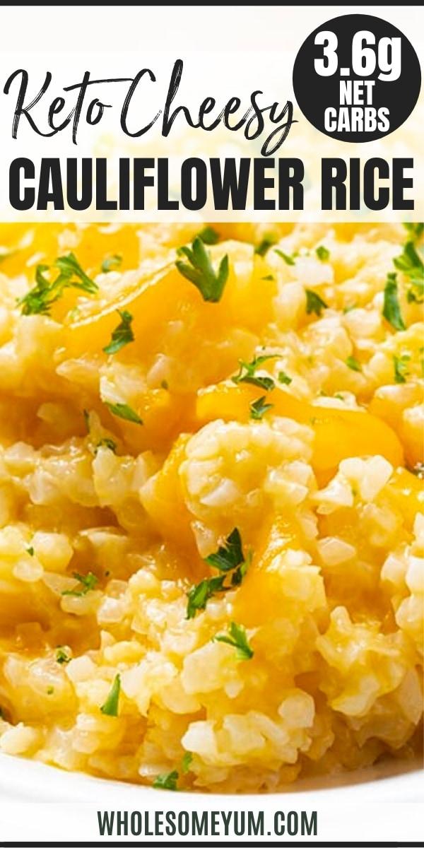Keto cheesy cauliflower rice recipe - pin image
