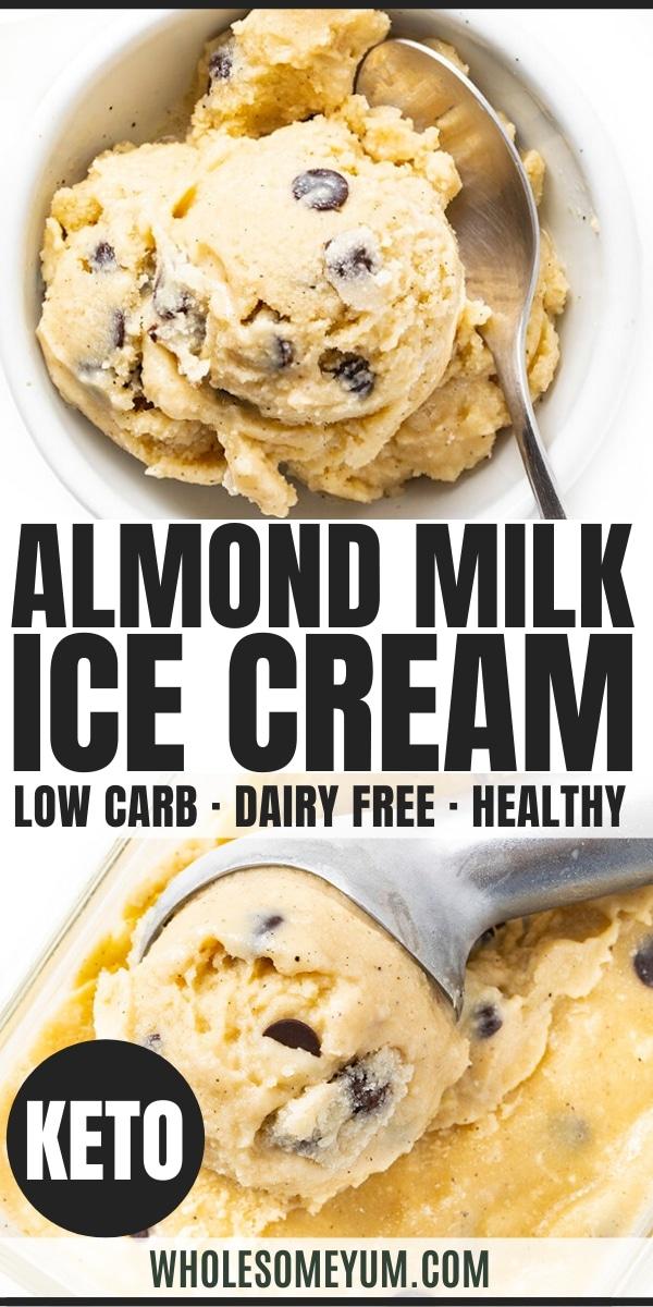 Easy homemade almond milk ice cream recipe - pin image
