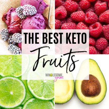 The Best Keto Fruit List, Carbs, and Recipes