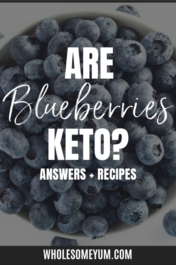Are blueberries keto? Get the answers here, including carbs in blueberries and keto blueberry recipes.