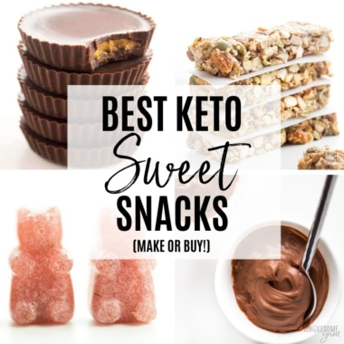 Looking for the best keto sweet snacks? Look no further! Here's the ultimate list of options to make at home, or buy pre-made.