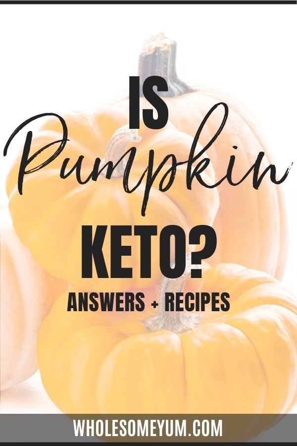 Is pumpkin keto? Find out here! Get the scoop on carbs in pumpkin and how to enjoy pumpkin on keto.