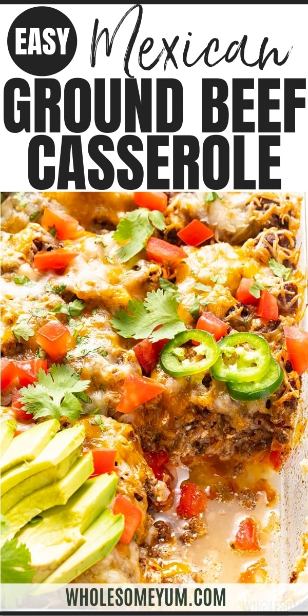 Mexican ground beef casserole recipe pin