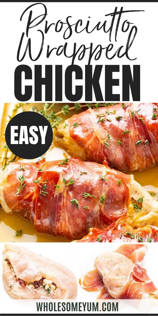 Prosciutto wrapped stuffed chicken breast recipe pin