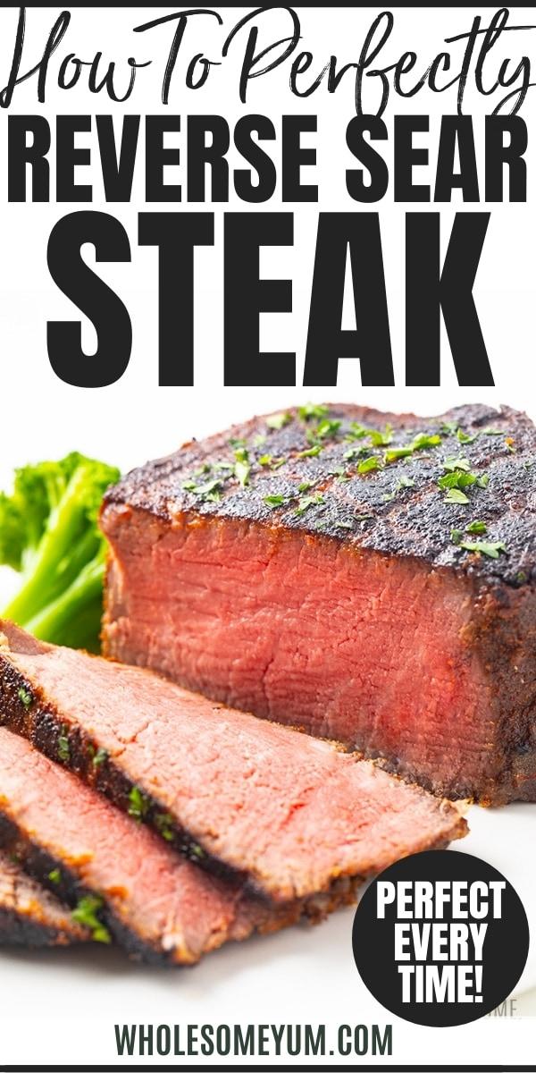 How to make reverse sear steak - recipe pin