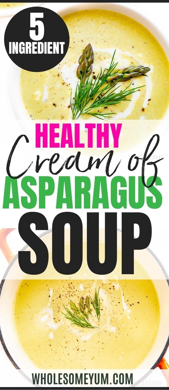 Healthy creamy asparagus soup recipe pin