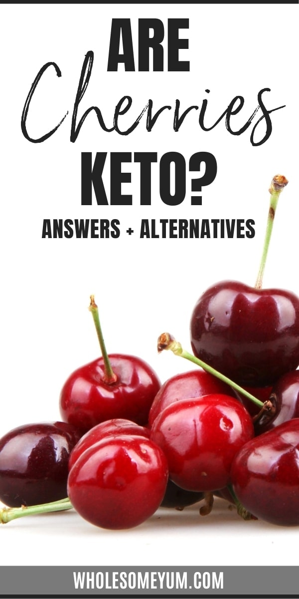 Are cherries keto, or are carbs in cherries too high? Get the answers, plus ways to enjoy sweet cherry flavor on keto.