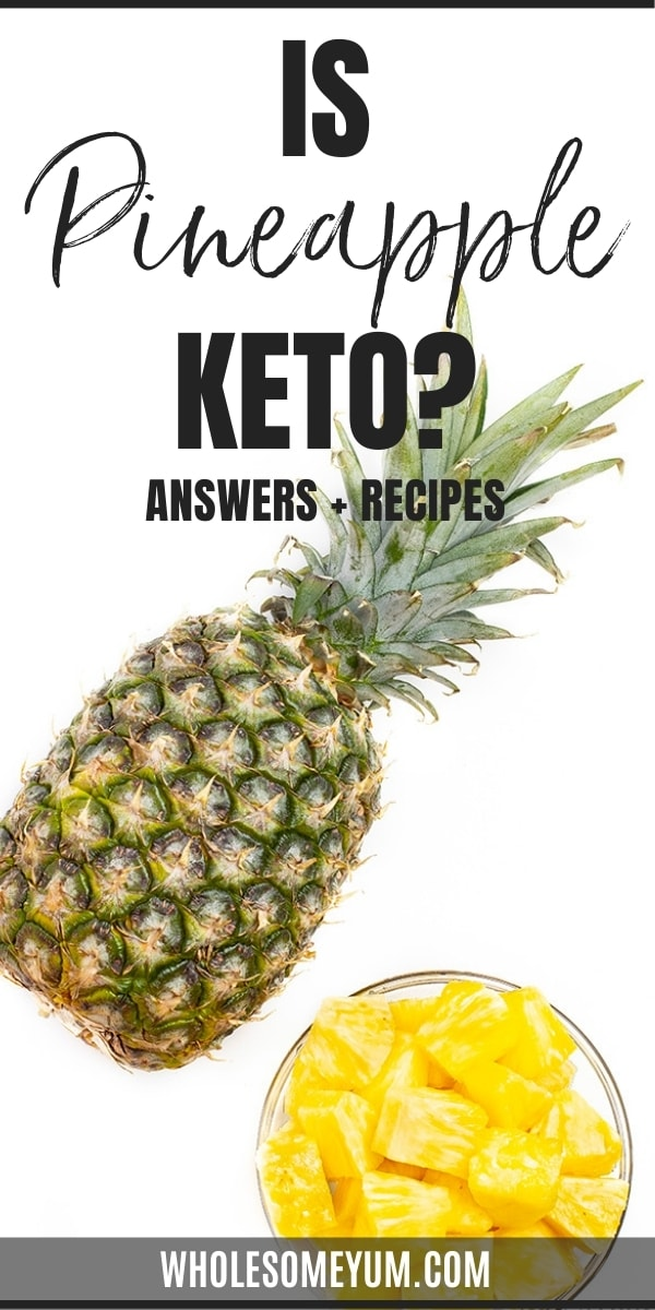 Is pineapple keto? pin graphic