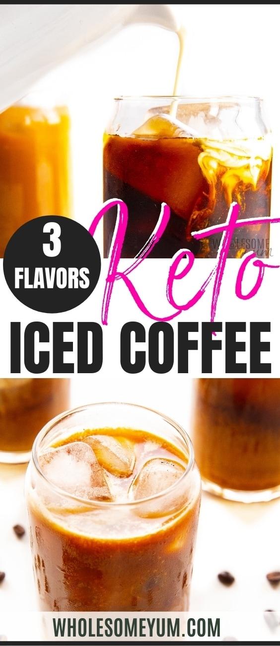 Keto friendly iced coffee recipe pin
