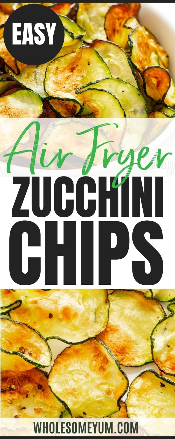 Recipe pin for zucchini chips in the air fryer