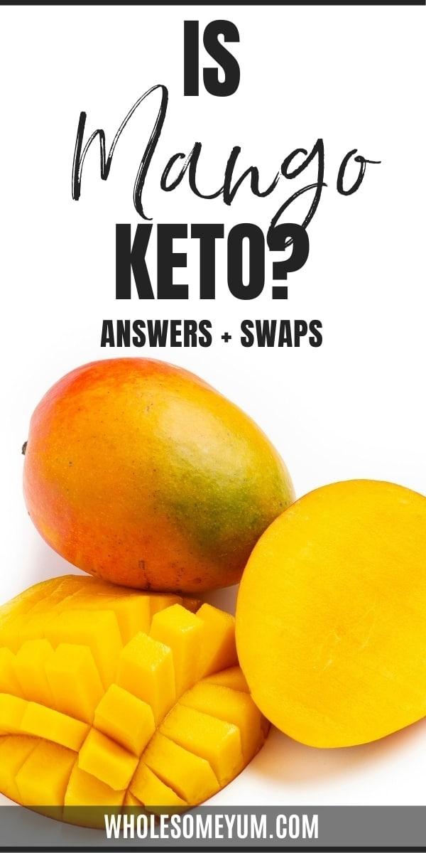 Is mango keto? Pin graphic