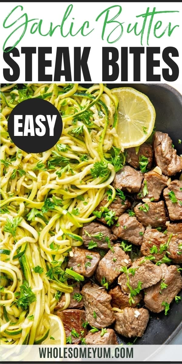 How to make steak bites with garlic butter: recipe pin