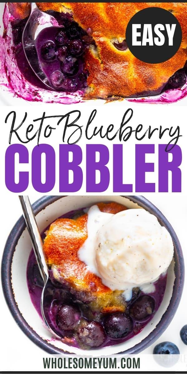 Keto blueberry cobbler recipe pin