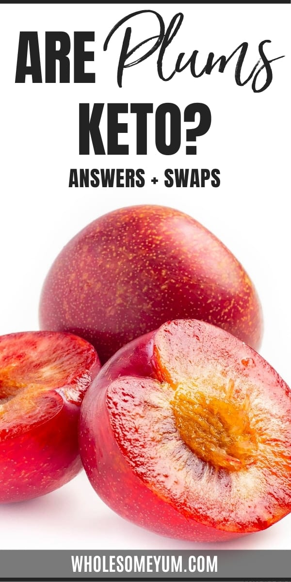 Are plums keto, or are carbs in plums too high? Learn the answers here, including lower carb plum swaps.